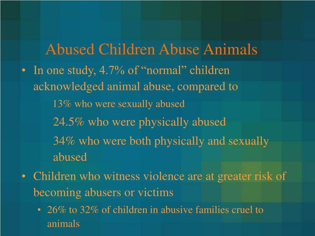 Abused Children Abuse Animals