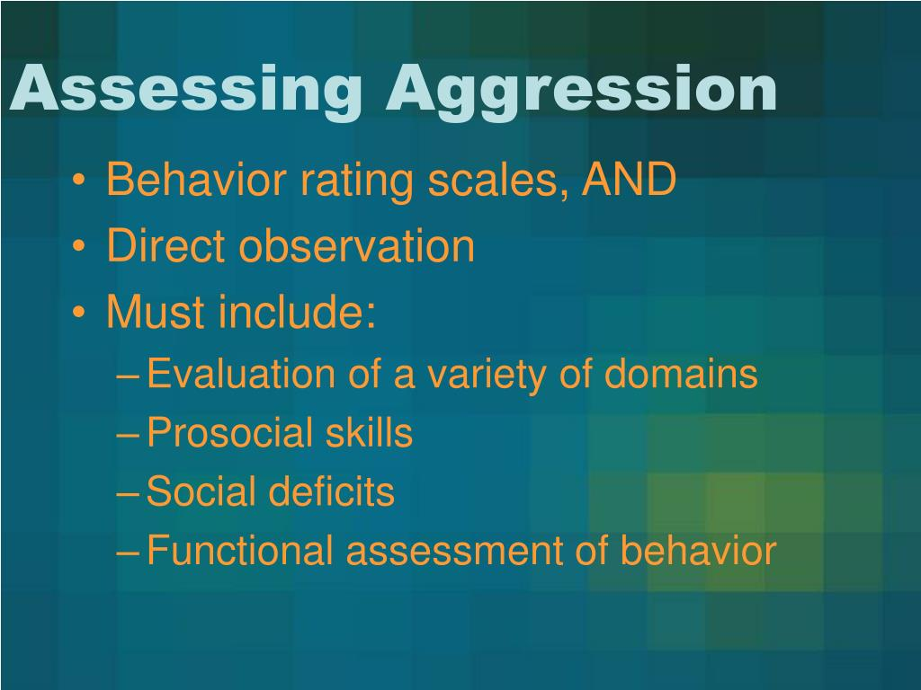 Assessing Aggression