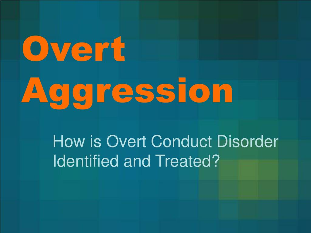 Overt Aggression