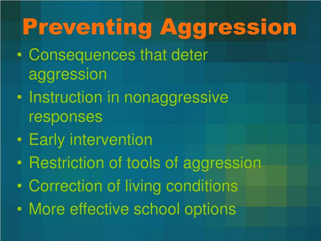 Preventing Aggression