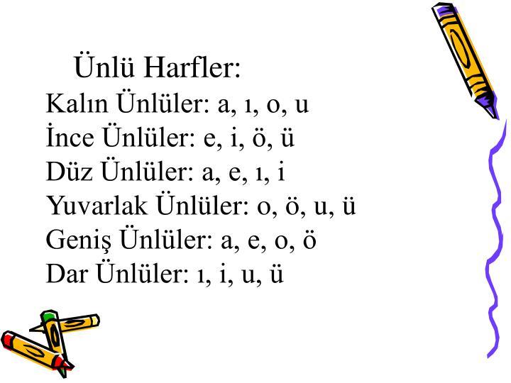Ünlü Harfler: