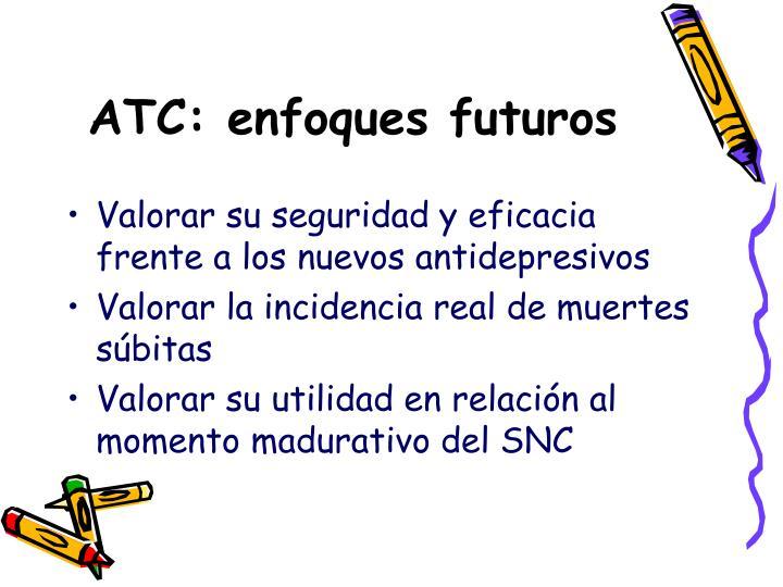 ATC: enfoques futuros