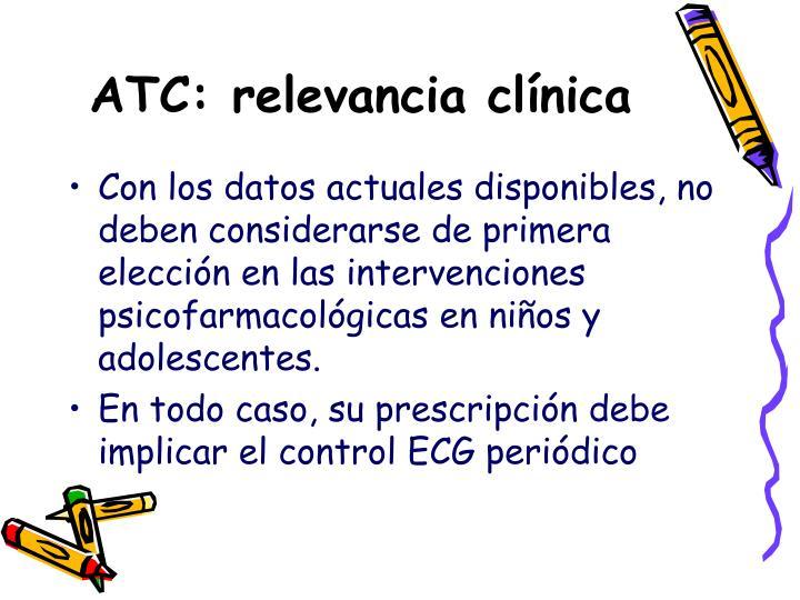 ATC: relevancia clínica