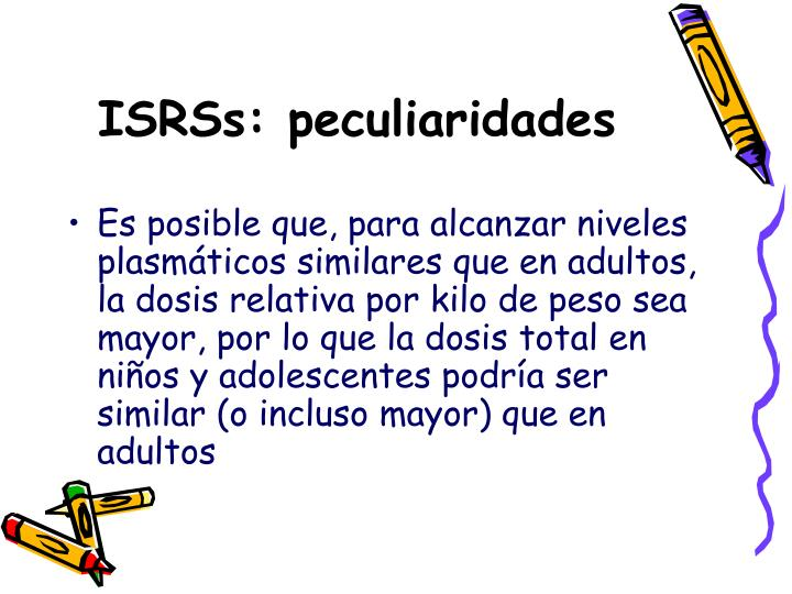 ISRSs: peculiaridades