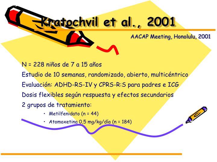 Kratochvil et al., 2001