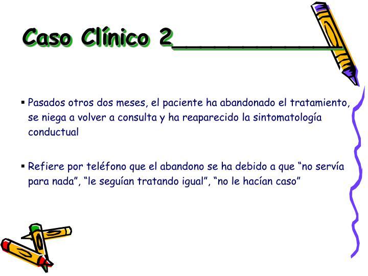 Caso Clínico 2____________