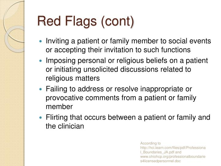 Red Flags (cont)