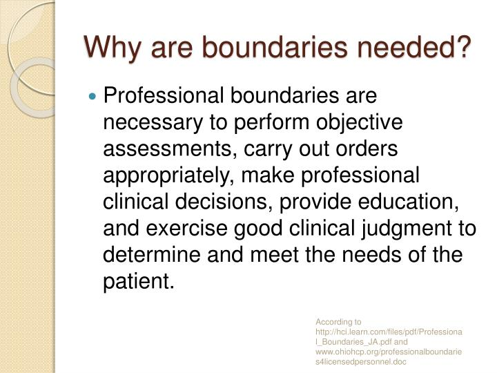Why are boundaries needed?