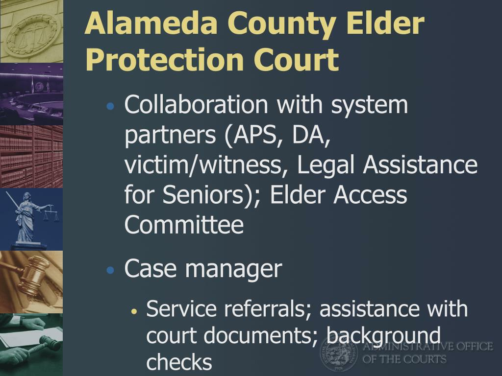 Alameda County Elder Protection Court