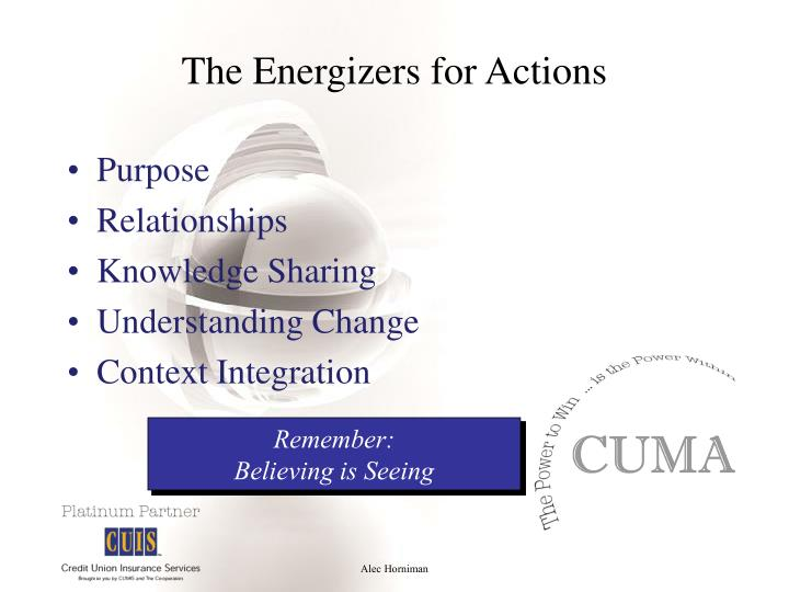 The Energizers for Actions