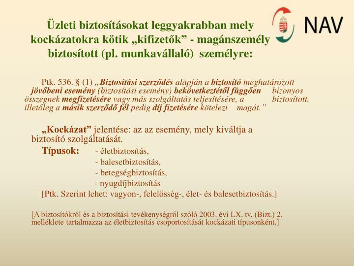 Ptk. 536. § (1)