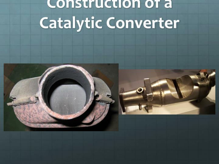 Construction of a Catalytic Converter