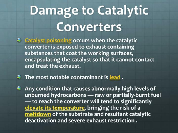 Damage to Catalytic Converters