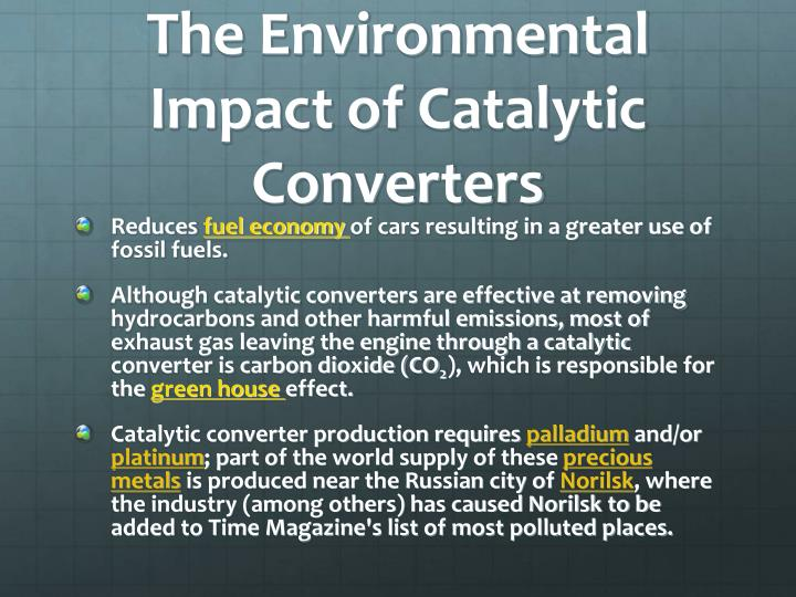 The Environmental Impact of Catalytic Converters
