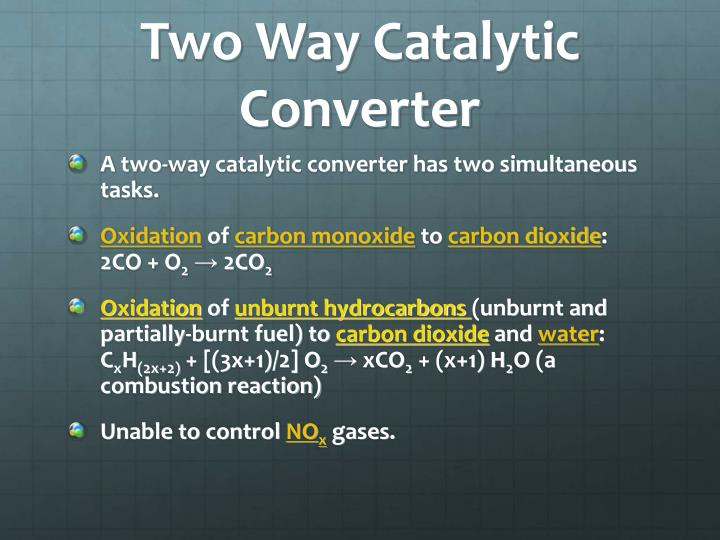 Two Way Catalytic Converter