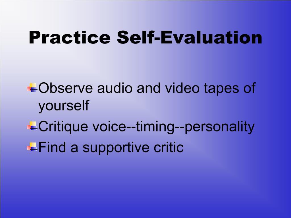Practice Self-Evaluation