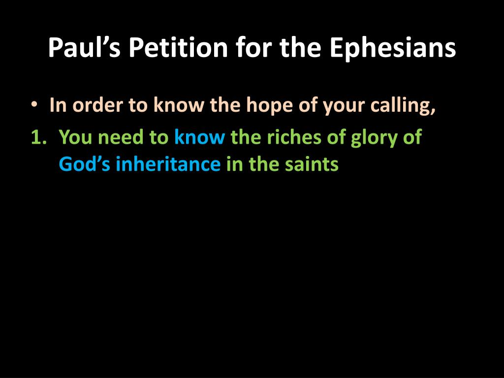 Paul's Petition for the Ephesians