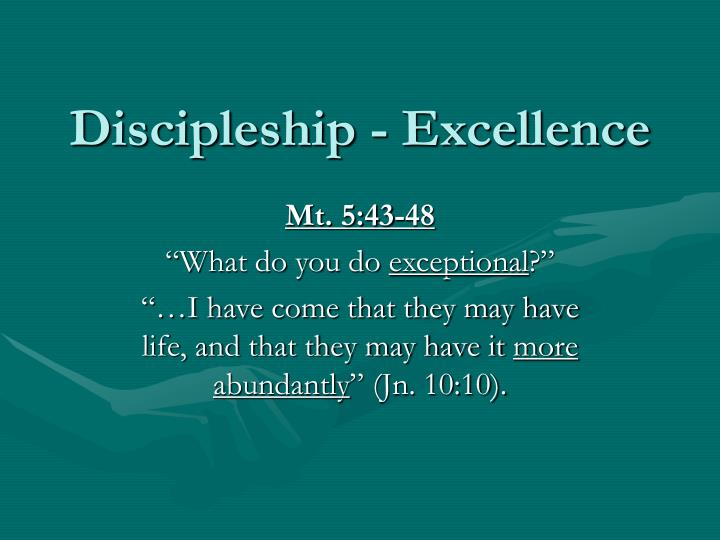 Discipleship excellence