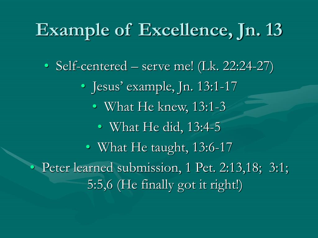 Example of Excellence, Jn. 13