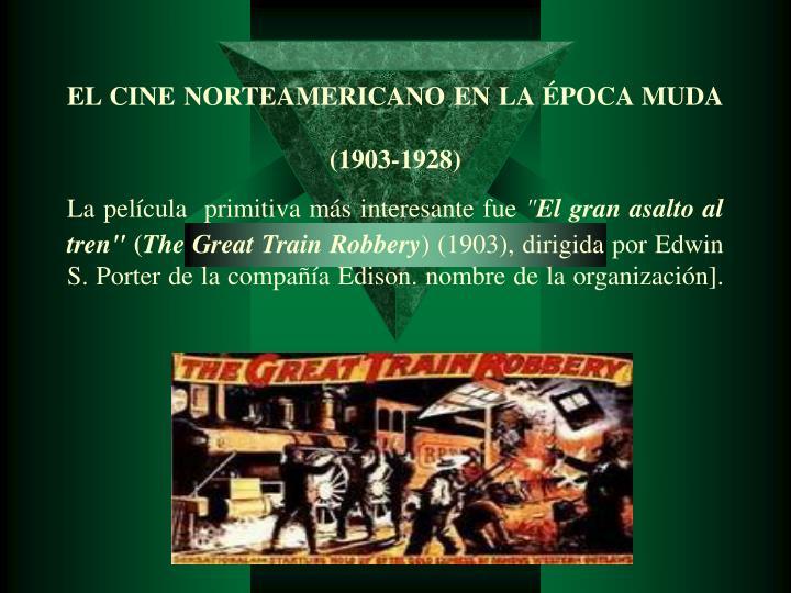 EL CINE NORTEAMERICANO EN LA ÉPOCA MUDA