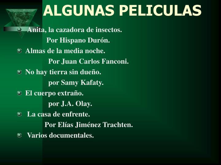 ALGUNAS PELICULAS