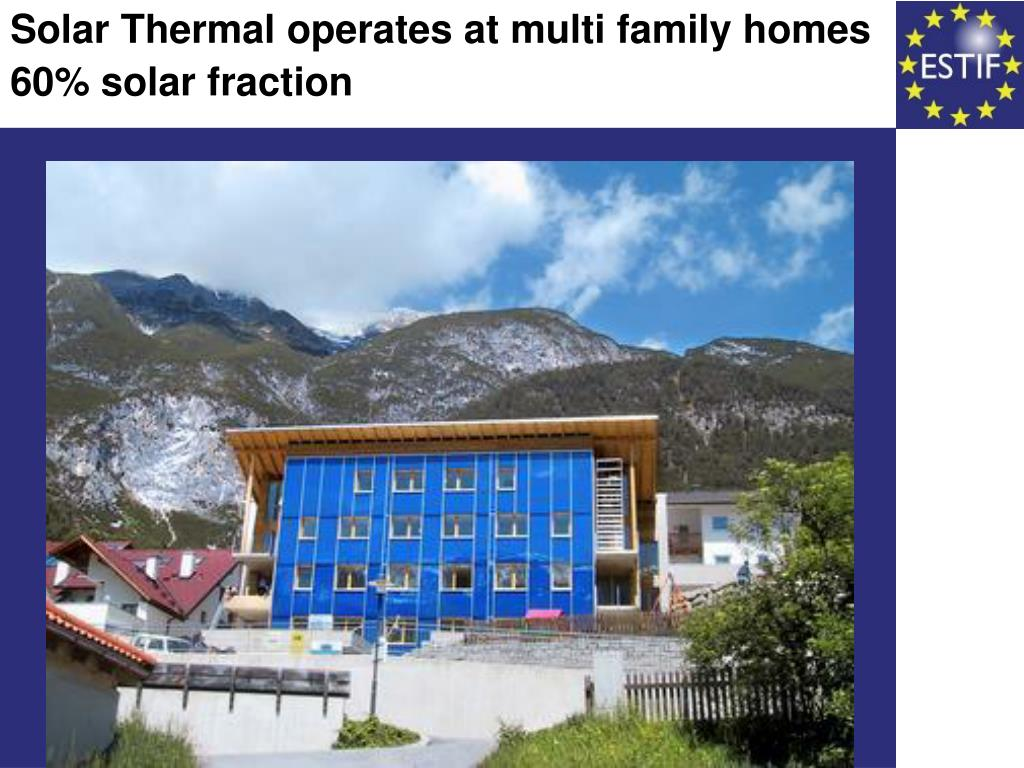 Solar Thermal operates at multi family homes
