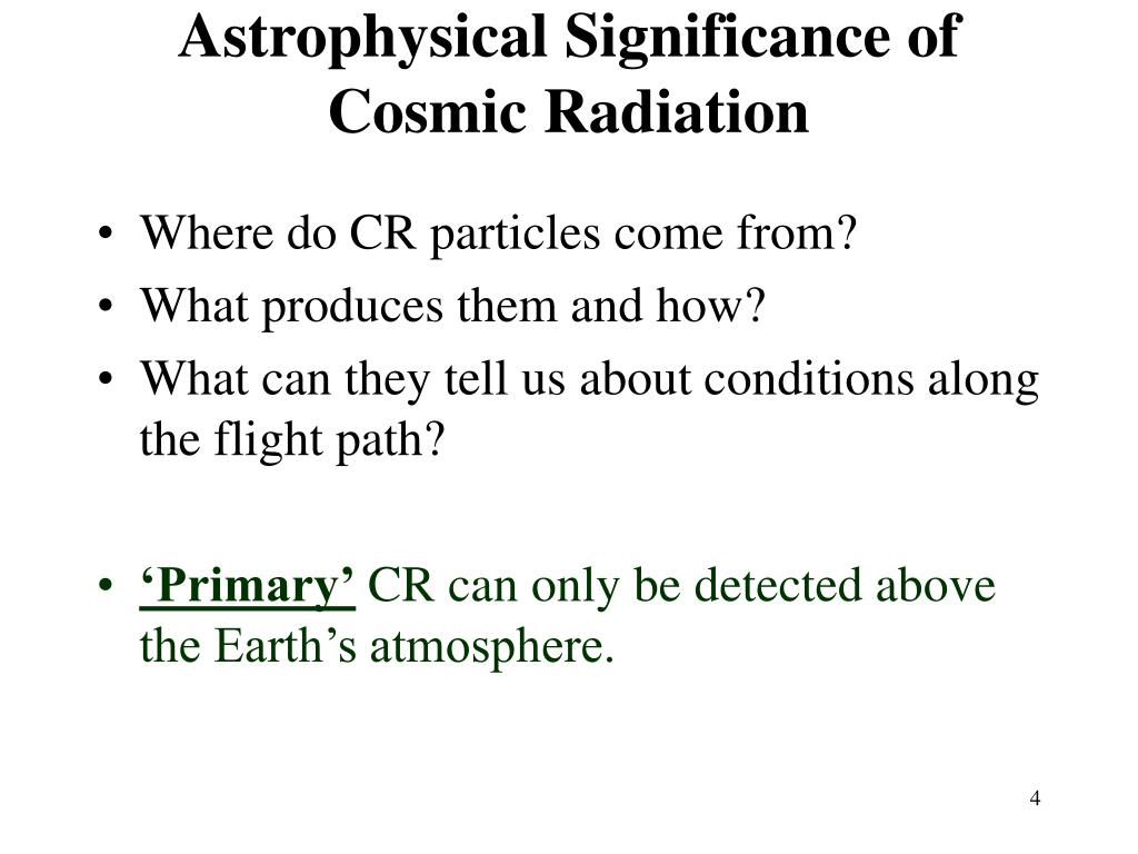 Astrophysical Significance of Cosmic Radiation