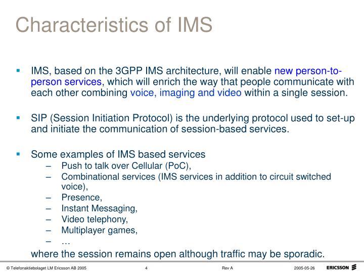 Characteristics of IMS