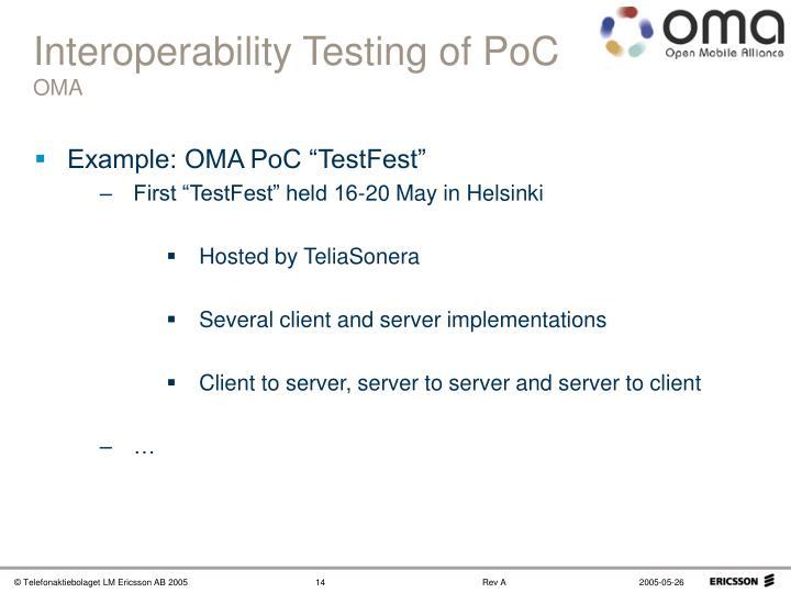 Interoperability Testing of PoC