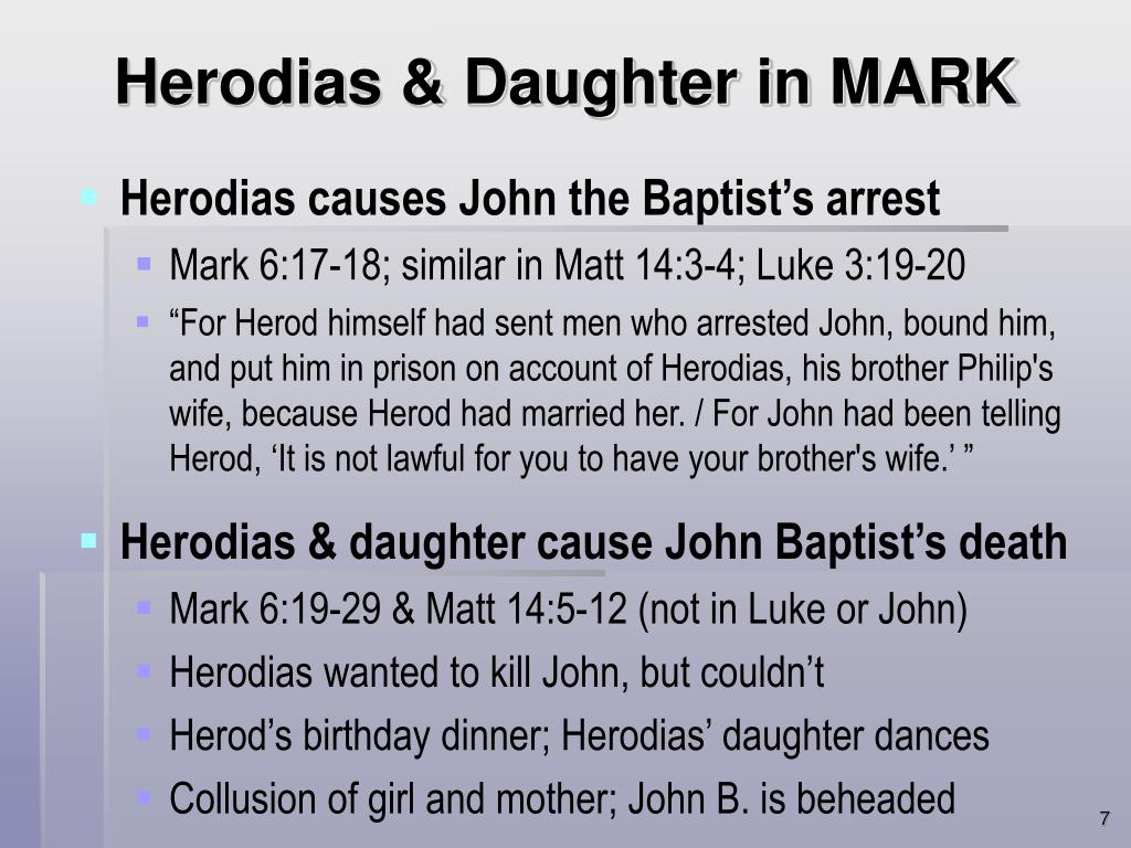Herodias & Daughter in MARK