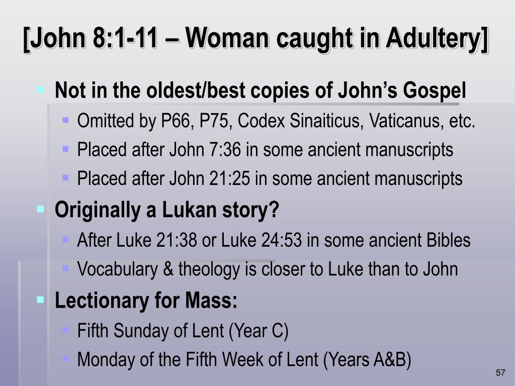 [John 8:1-11 – Woman caught in Adultery]