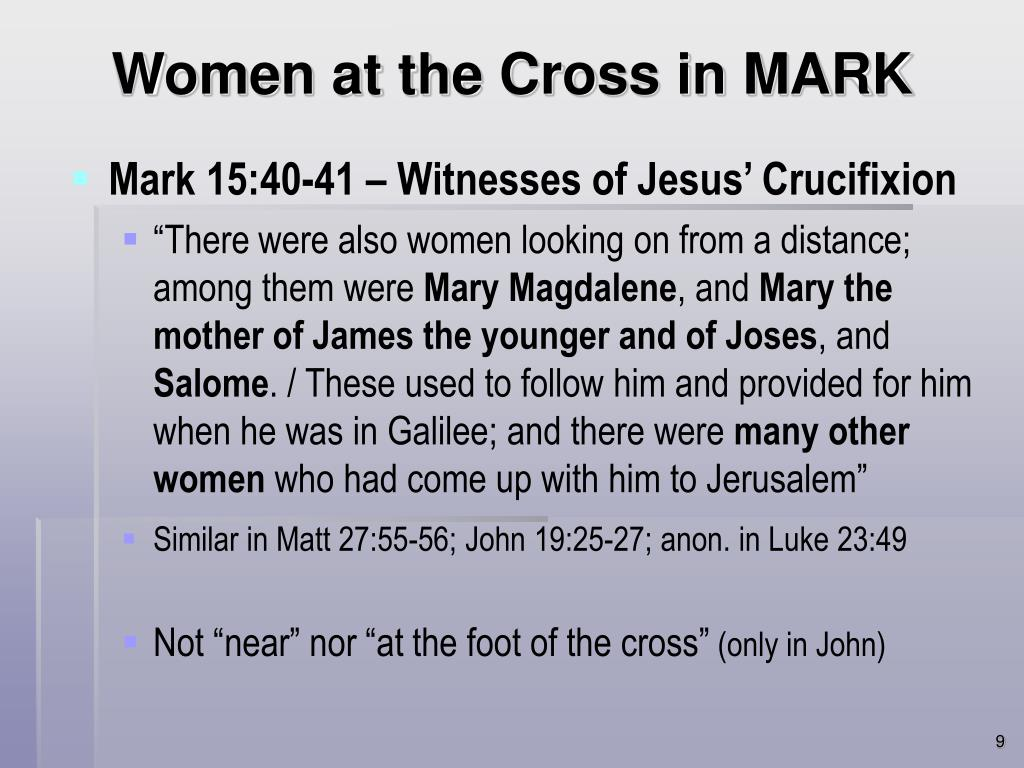 Women at the Cross in MARK