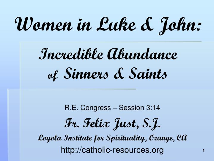 Women in luke john incredible abundance of sinners saints l.jpg