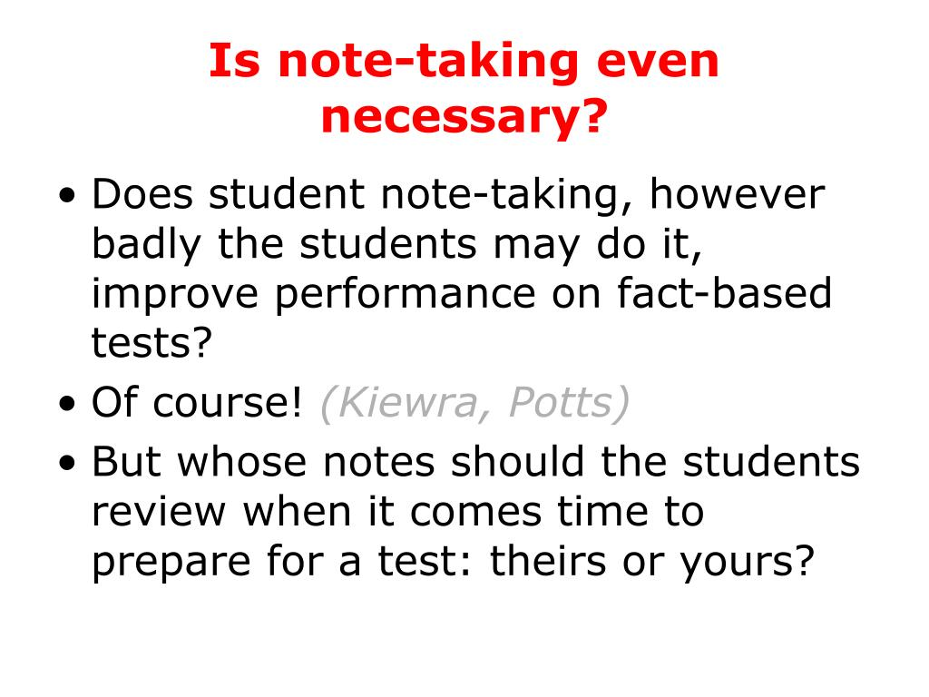 Is note-taking even necessary?