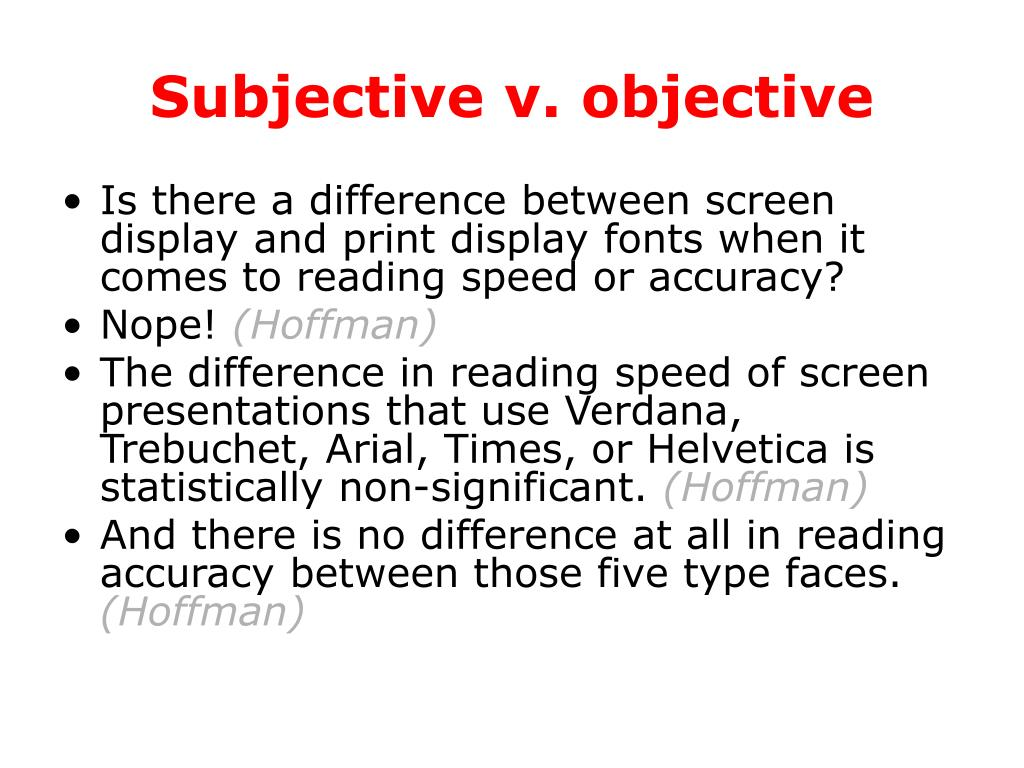 Subjective v. objective