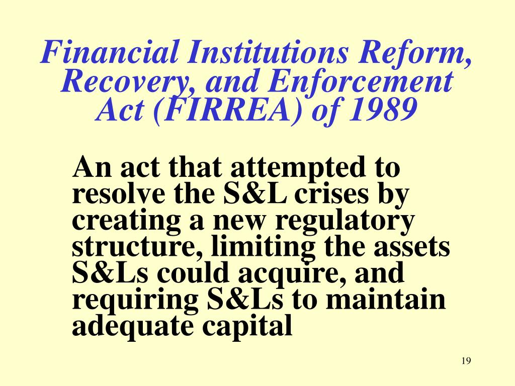 Financial Institutions Reform, Recovery, and Enforcement