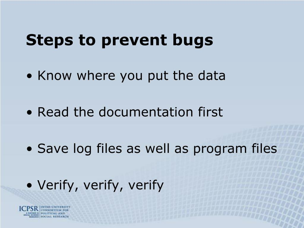 Steps to prevent bugs
