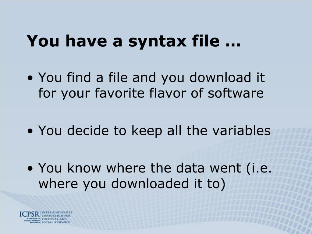 You have a syntax file …