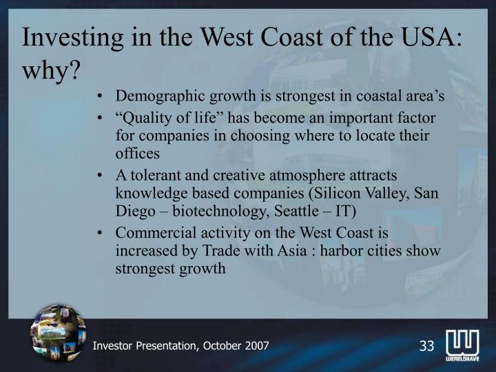 Investing in the West Coast of the USA: why?