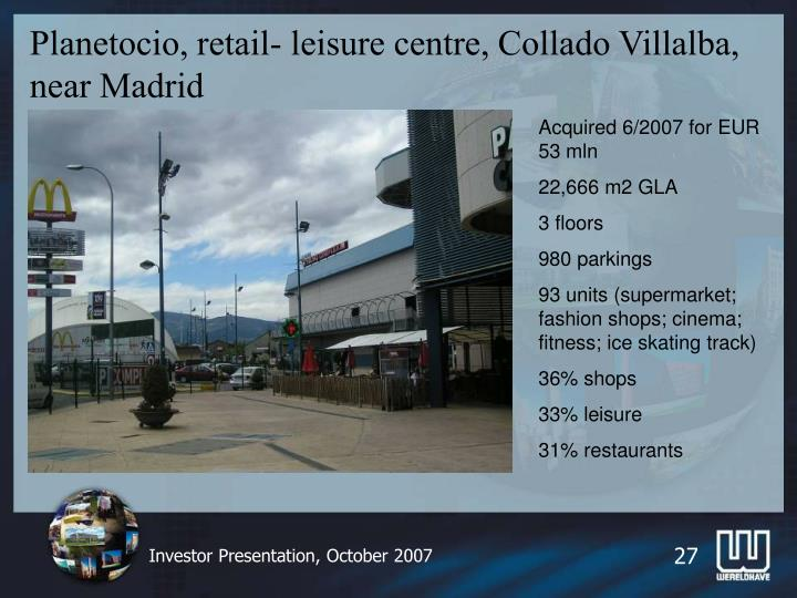 Planetocio, retail- leisure centre, Collado Villalba, near Madrid