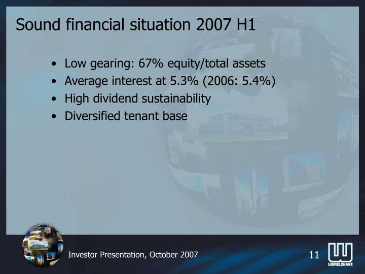 Sound financial situation 2007 H1