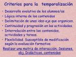 criterios para la temporalizaci n