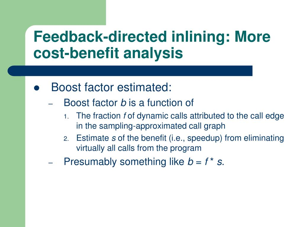 Feedback-directed inlining: More cost-benefit analysis