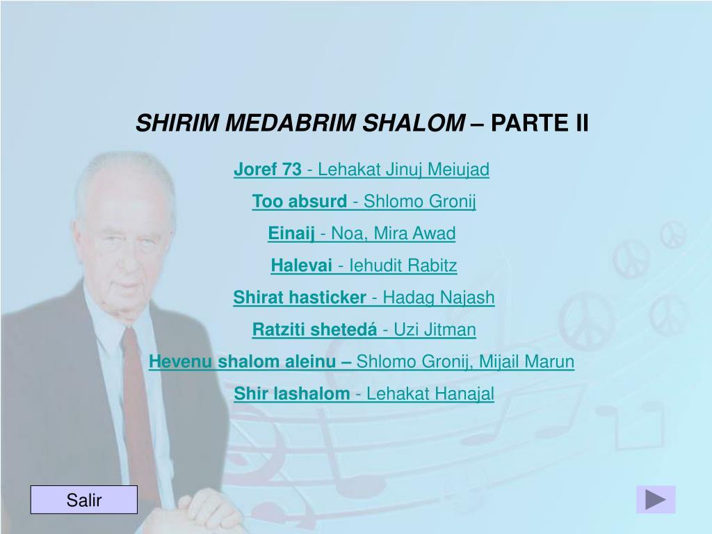 SHIRIM MEDABRIM SHALOM