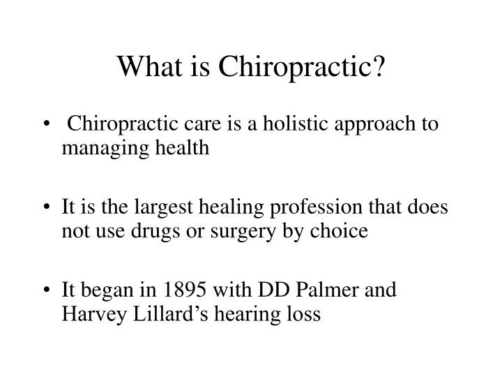 What is Chiropractic?