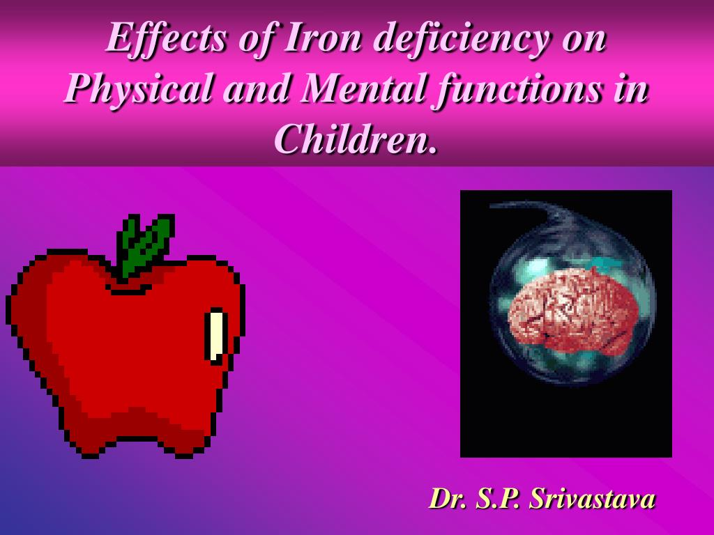 Effects of Iron deficiency on