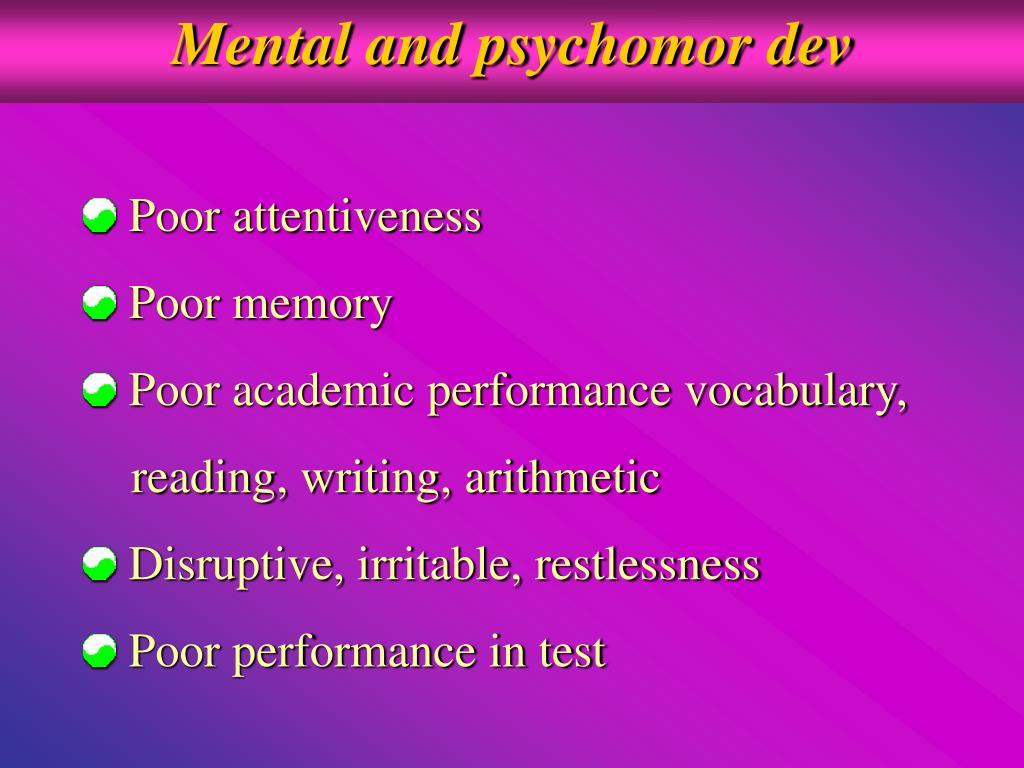 Mental and psychomor dev