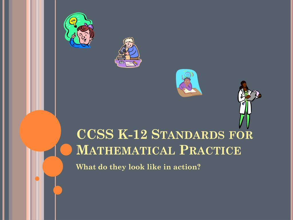 CCSS K-12 Standards for Mathematical Practice