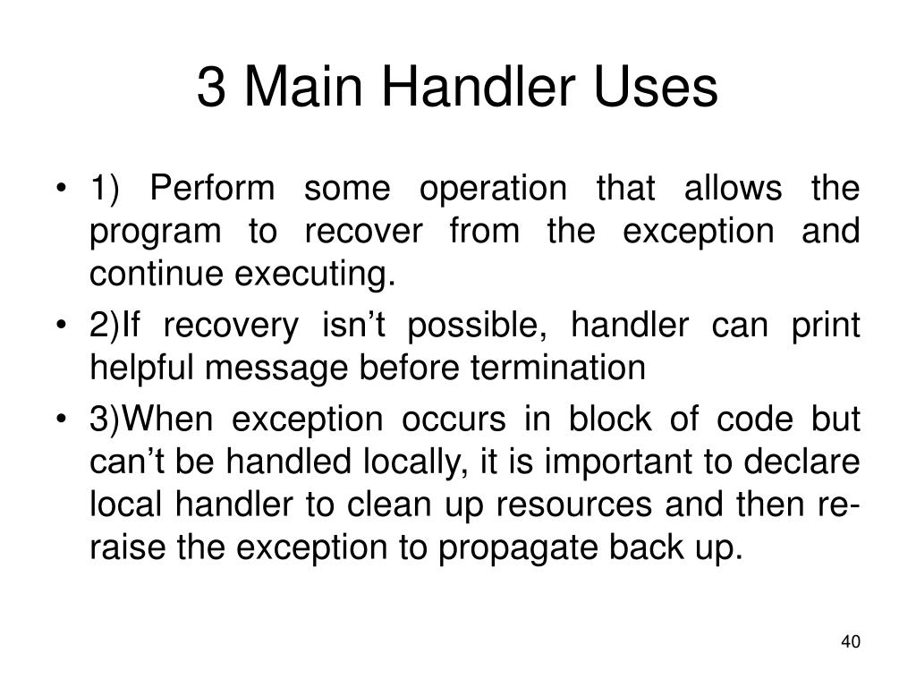 3 Main Handler Uses