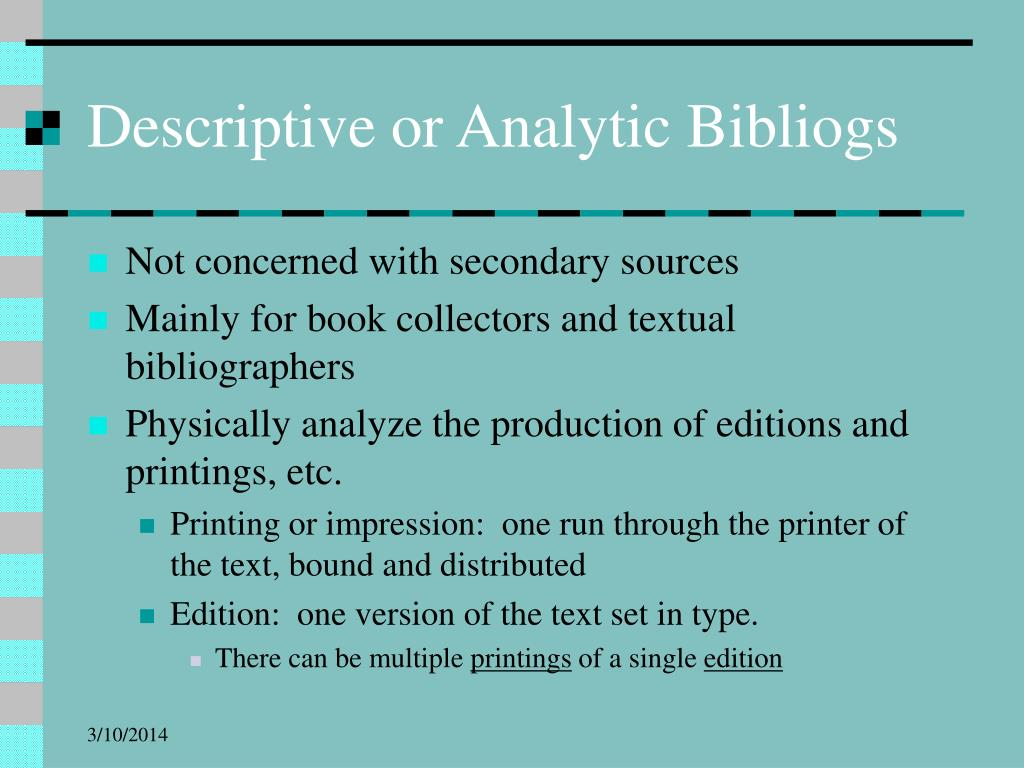 Descriptive or Analytic Bibliogs